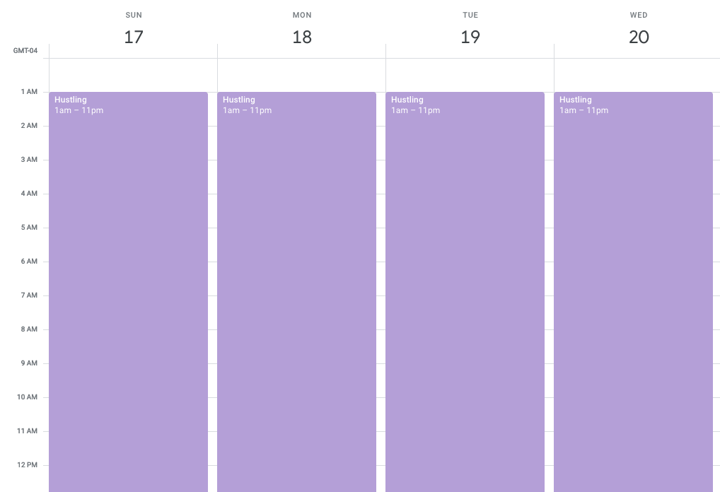 A calendar showing hustling scheduled everyday